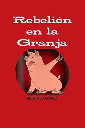 Imagen del vendedor de REBELION EN LA GRANJA -Language: Spanish a la venta por GreatBookPrices