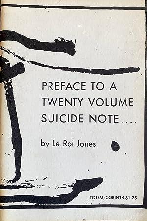 Preface to a Twenty Volume Suicide Note: LeRoi Jones