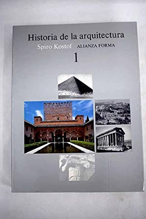 Historia de la arquitectura, tomo I: Kostof, Spiro