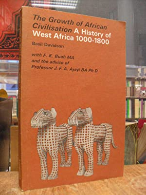 The Growth of African Civilization - A: Davidson, Basil,