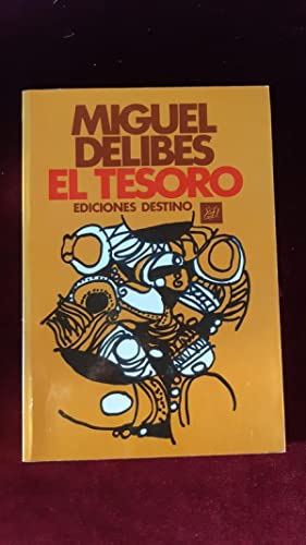 El Tesoro: Delibes, Miguel