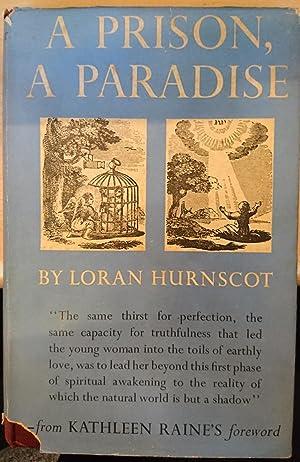 A Prison, A Paradise: Hurnscot, Loran