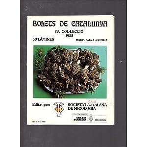 Bolets de Catalunya IV col lecció /
