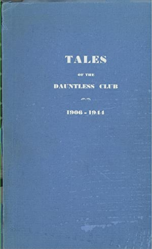 Seller image for Tales of the Dauntless Club 1906-1944 for sale by PERIPLUS LINE LLC