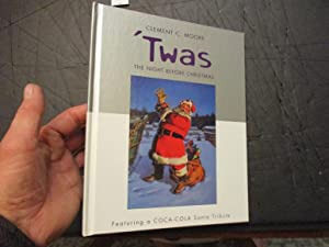 Twas The Night Before Christmas: Clement C. Moore