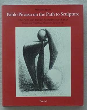Pablo Picasso on the Path to Sculpture,