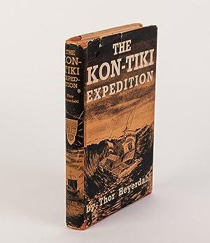 The Kon-Tiki Expedition: By Raft Across the: HEYERDAHL, Thor