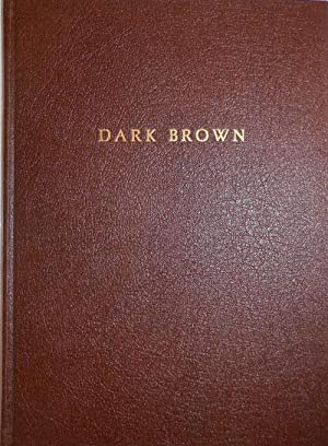Dark Brown (Signed Limited Edition)