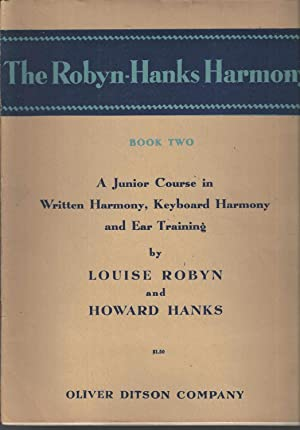 The Robyn-Hanks harmony, Book Two: A junior: Louise Robyn and