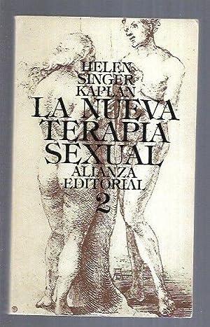 NUEVA TERAPIA SEXUAL - LA. TOMO 2: KAPLAN, HELEN SINGER