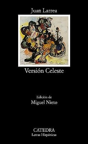 Versión Celeste: Larrea, Juan