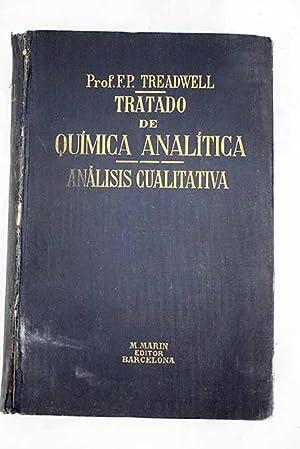 Tratado de química analítica, tomo I: Análisis: Treadwell, F. P.