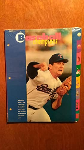 Baseball champions (Sports heroes, feats & facts)