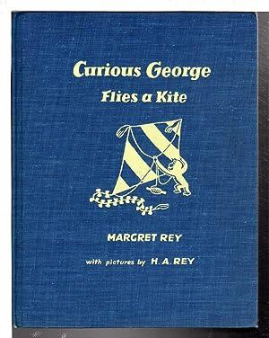 CURIOUS GEORGE FLIES A KITE.: Rey, H. A.