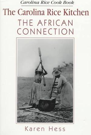 Carolina Rice Kitchen : The African Connection: Weir, Robert M.;