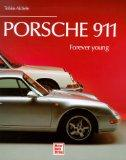 Porsche 911 - forever young.: Aichele, Tobias: