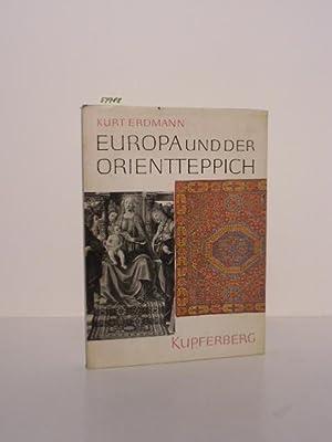 Europa und der Orientteppich.: Erdmann, Kurt: