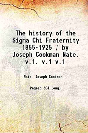 The history of the Sigma Chi Fraternity: Joseph Cookman Nate