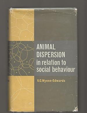Animal Dispersion in Relation to Social Behavior: Wynne-Edwards, V.C.