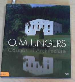 O. M. Ungers Cosmos of Architecture: Cepl, Jasper, Oliver