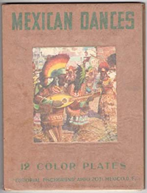 Mexican Dances: 12 Color Plates: Valdiosera, Ramon