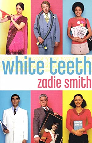 White Teeth : TV Tie-In Edition : Zadie Smith