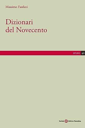Dizionari del Novecento.: Massimo Fanfani