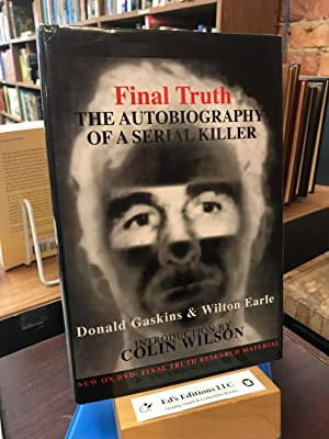 Final Truth : The Autobiography of a: Gaskins, Donald H.;
