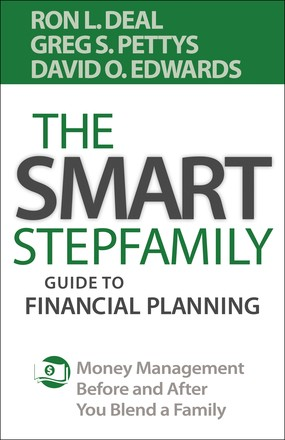 The Smart Stepfamily Guide to Financial Planning: Deal, Ron L.;
