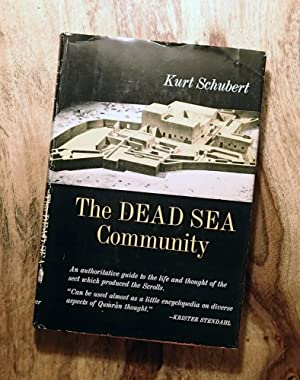THE DEAD SEA COMMUNITY : Its Origin and Teachings
