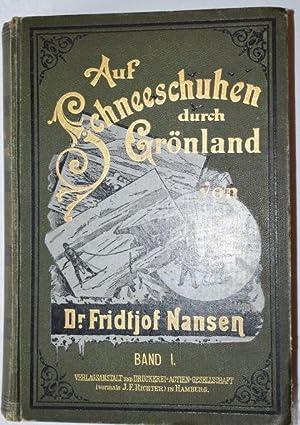 Auf Schneeschuhen durch Grönland. Deutsche Übersetzung von: Nansen, Fridtjof: