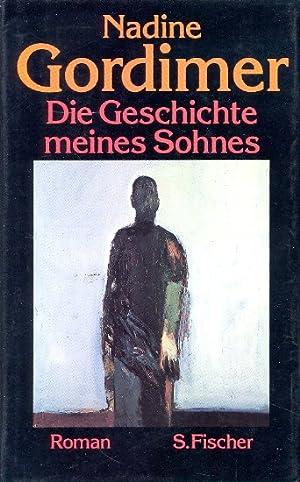 Die Geschichte meines Sohnes : Roman.: Gordimer, Nadine ;
