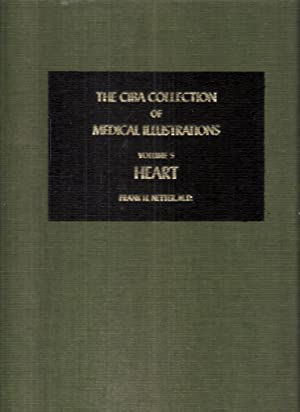 The CIBA Collection of Medical Illustrations Volume 5 A Compiliation of Paintings on the Normal a...