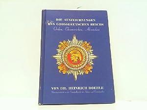 Die Auszeichnungen des Großdeutschen Reiches - Orden: Doehle, Dr. Heinrich: