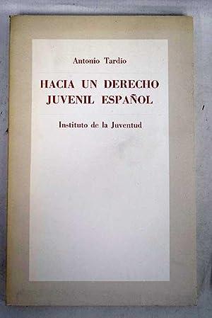 Hacia un derecho juvenil español: Tardío Berzocana, Antonio