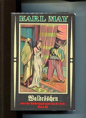 Waldröschen oder die Rächerjagd rund um die: May, Karl: