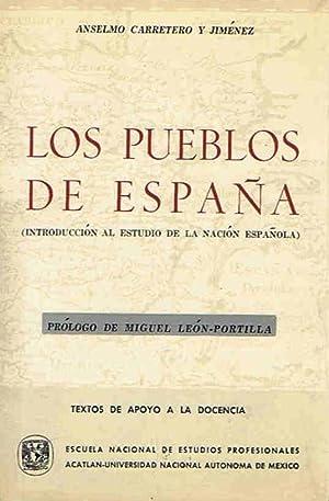 LOS PUEBLOS DE ESPAÑA (Introducción al estudio: Carretero y Jiménez.