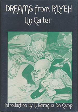 Dreams from R'Lyeh SIGNED by Kirk: Lin Carter /