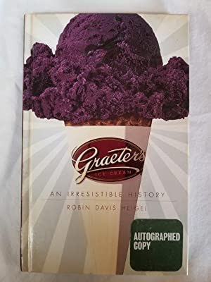 Graeter's Ice Cream - An Irresistible History