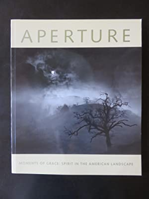 Aperture Winter 150 Moments of grace: Spirit in the American landscape