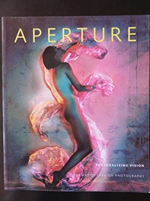 Aperture 122 Winter The Idealizing Vision The Art of Fashion Photography