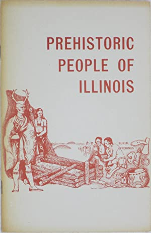 Prehistoric People of Illinois (Museum Stories 410-418): Smith, Harriet
