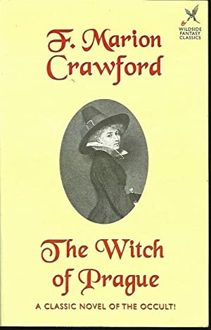 THE WITCH OF PRAGUE: Crawford, F. Marion
