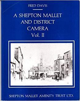 A Shepton Mallet and District Camera Vol. II