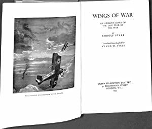 Wings of War: An Airman's Diary of: Stark, Rudolf