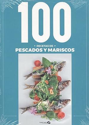 100 recetas de pescados y mariscos: Arguiñano, Karlos/ Arguiñano