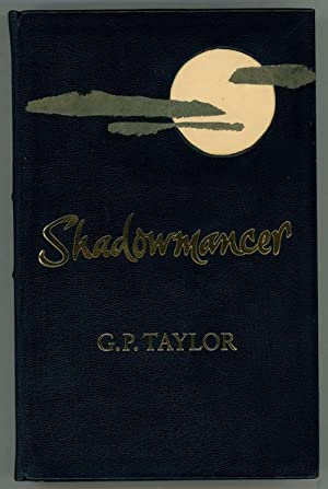 Shadowmancer by G.P. Taylor (Signed) LTD HC #9 of 10
