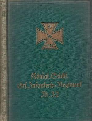 Das Kgl. Sächs. Ersatz-Infanterie-Regiment Nr. 32. Nach amtlichen Kriegstagebüchern bearbeitet.: ...
