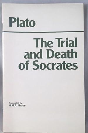 The Trial & Death of Socrates: Plato