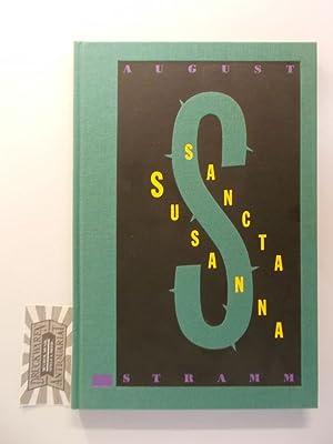 Sancta Susanna. Exemplar Nr. 323.Mit 5, davon: Stramm, August, Gert